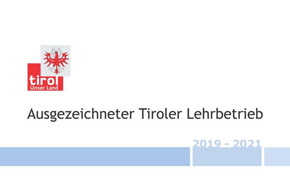 Ausgezeichneter Tiroler Lehrbetrieb